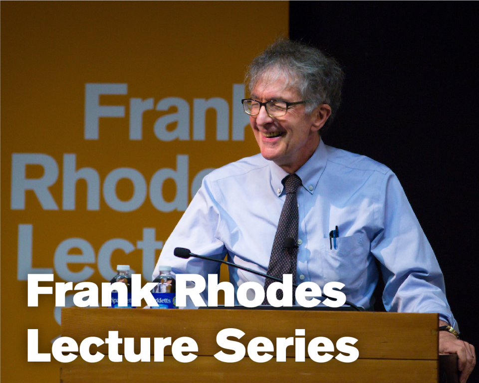 Frank Rhodes Lecture Series