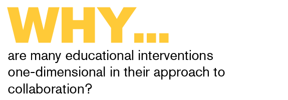 Why are many educational interventions one-dimensional in their approach to collaboration?